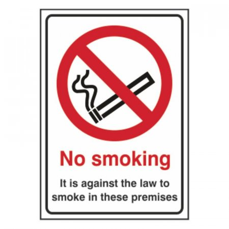 No Smoking - Against the law to smoke in these premises