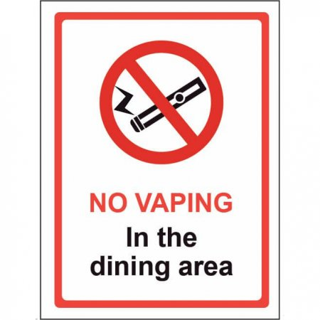 Self Adhesive Vinyl - No Vaping in the Dining Area